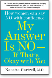 Paperback Bookcover - My Answer Is NO. . . If That's OK With You, by Nanette Gartrell, MD